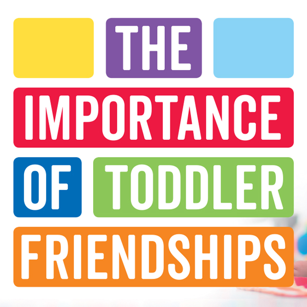 The Importance of Toddler Friendships  image