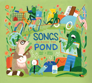 Songs Across the Pond CD by David Gibb and Brady Rymer