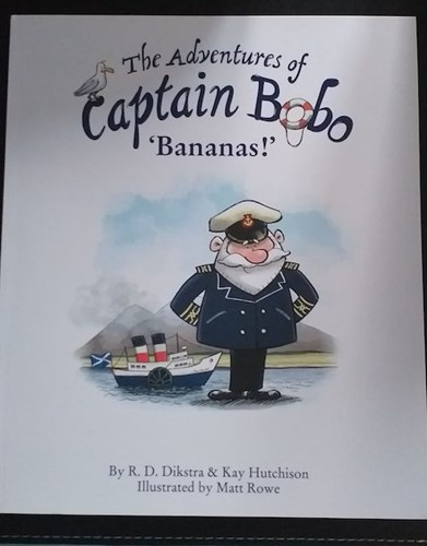 Book Review: The Adventures of Captain Bobo 'Bananas!', by R.D. Dikstra & Kay Hutchison, worth £7.99  image
