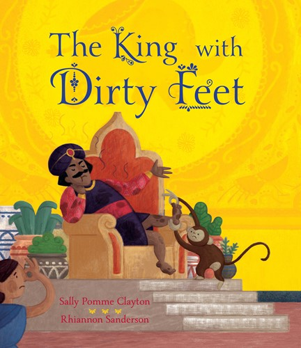 Book Review: The King with Dirty Feet, by Sally Pomme Clayton, worth £7.99  image