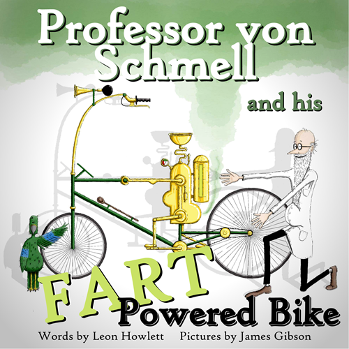 Book Review: Professor Von Schmell and his Fart Powered Bike, worth £6.99  image