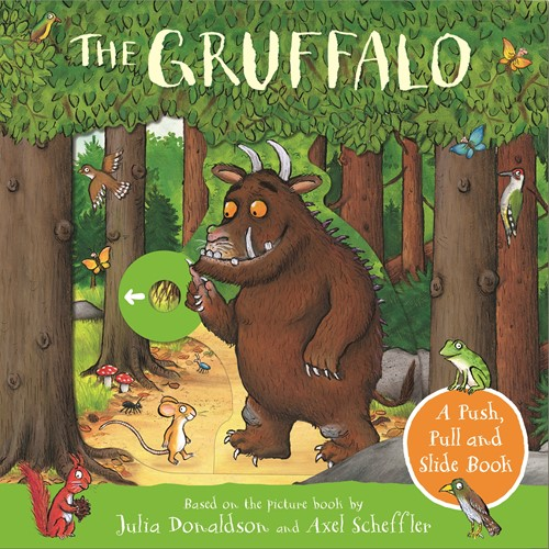 The Gruffalo: Push, Pull and Slide Book by Julia Donaldson