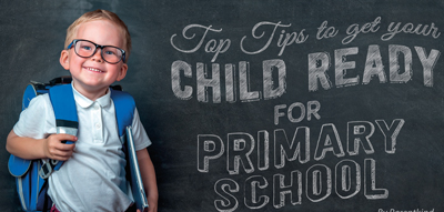 Top Tips to get your Child Ready for Primary School!  image